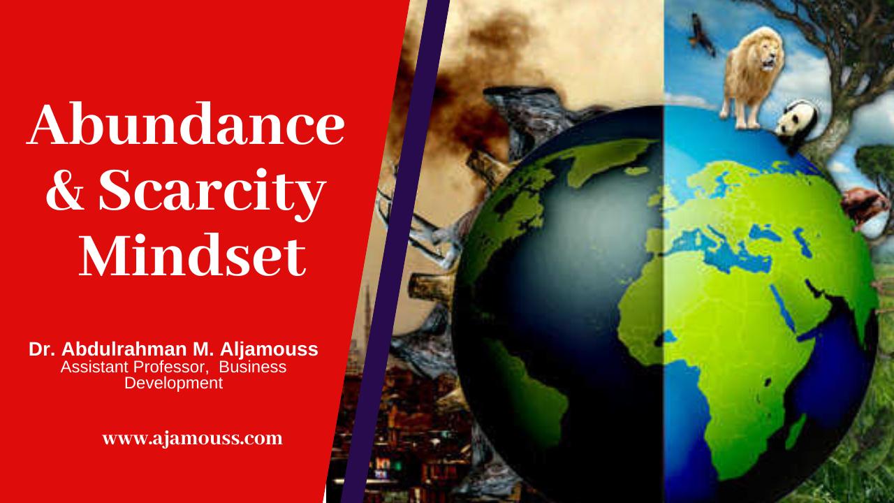 Abundance & Scarcity Mindset